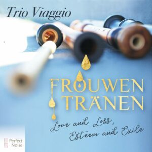 Frouwentränen - Trio Viaggio