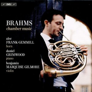 Brahms: Chamber Music With Horn - Alec Frank-Gemmill