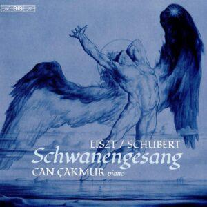Liszt / Schubert: Schwanengesang - Can Cakmur