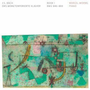 Bach: Das Wohltemperierte Klavier, Book 1 - Marcel Worms