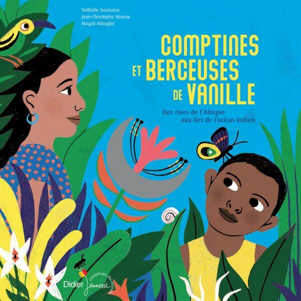 Comptines Et Berceuses De Vanille - Jean-Christophe Hoarau