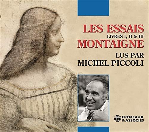 Montaigne Les Essais, Livres I, II & III - Michel Piccoli
