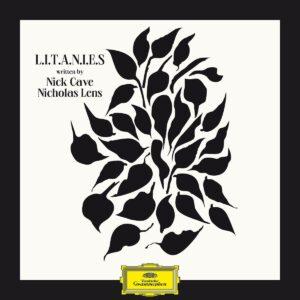 Litanies - Nick Cave & Nicholas Lens