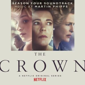The Crown: Season Four (OST) - Martin Phipps