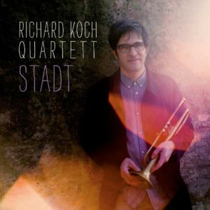 Stadt - Richard Koch Quartet