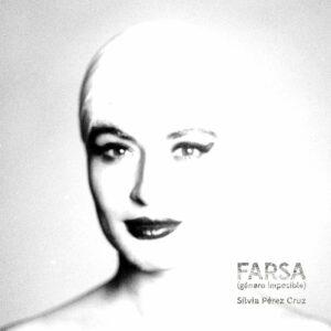 Farsa (Género Imposible) - Sílvia Pérez Cruz