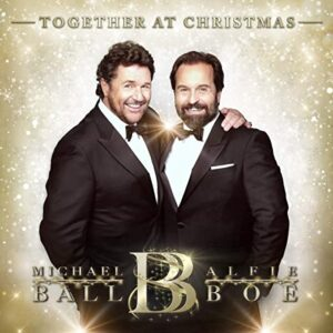 Together At Christmas - Alfie Boe &  Michael Ball