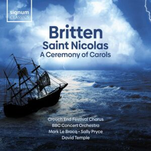 Britten: Saint Nicolas & A Ceremony Of Carols - Crouch End Festival Chorus