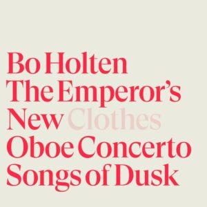 Bo Holten: The Emperor's New Clothes - Bo Holten