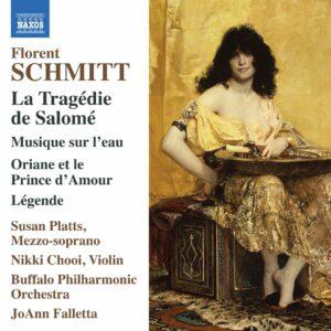 Florent Schmitt: La Tragedie De Salome - JoAnn Falletta