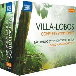 Heitor Villa-Lobos: Complete Symphonies - Isaac Karabtchevsky