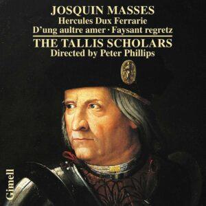 Josquin Desprez: Masses Hercules Dux Ferrarie - Tallis Scholars