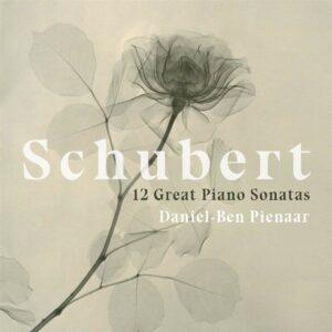 Franz Schubert: 12 Great Piano Sonatas - Daniel-Ben Pienaar