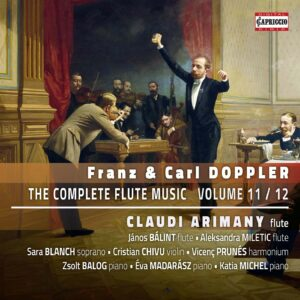 Franz & Carl Doppler: The Complete Flute Music Volume 11 & 12 - Claudi Arimany