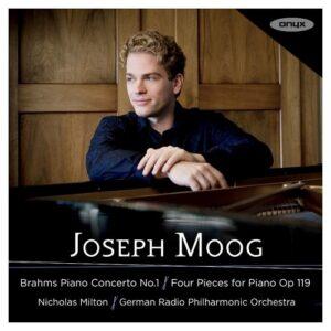 Brahms: Piano Concerto No.1 & Four Pieces For Piano Op.119 - Joseph Moog