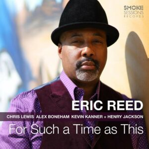 For Such A Time As This - Eric Reed