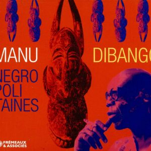 Negropolitaines - Manu Dibango
