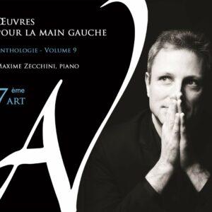 Oeuvres Pour La Main Gauche, Anthologie Vol.9 - Maxime Zecchini