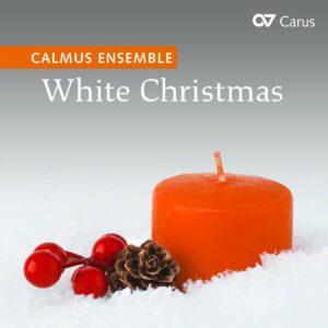 White Christmas: Best Of Christmas Carols - Calmus Ensemble