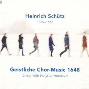 Schutz: Geistliche Chormusik 1648 - Ensemble Polyharmonique