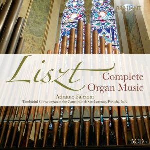 Franz Liszt: Complete Organ Music - Adriano Falcioni