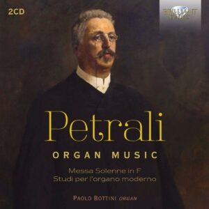 Vincenzo Petrali: Organ Music - Paolo Bottini