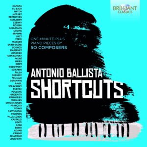 Short Cuts: One-Minute-Plus Piano Pieces By 50 Composers - Antonio Ballista