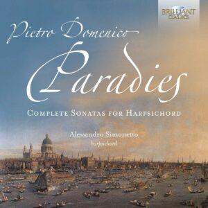 Pietro Domenico Paradies: Complete Sonatas For Harpsichord - Alessandro Simonetto