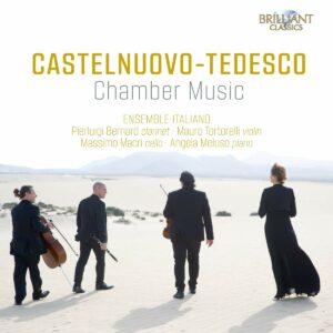 Mario Castelnuovo-Tedesco: Chamber Music - Ensemble Italiano