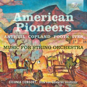 American Pioneers: Music For String Orchestra - Ciconia Consort