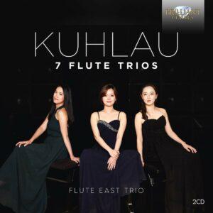 Friedrich Kuhlau: 7 Flute Trios - Flute East Trio