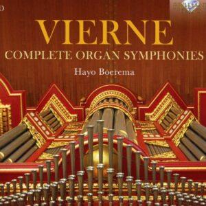 Louis Vierne: Complete Organ Symphonies - Hayo Boerema