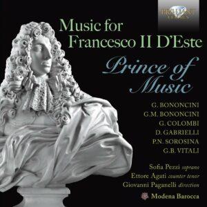 Music For Francesco II D'Este: Prince Of Music - Modena Barocca