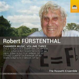 Robert Furstenthal: Chamber Music, Vol.3 - The Rossetti Ensemble