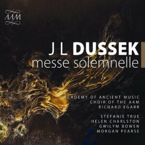 Jan Ladislav Dussek: Messe Solemnelle - Academy of Ancient Music