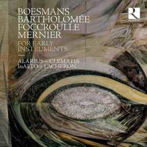 For Early Instruments - Alice Foccroulle