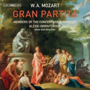 Mozart: Gran Partita - Alexei Ogrintchouk