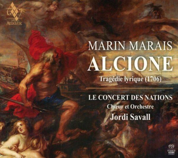 Marin Marais: Alcione - Jordi Savall