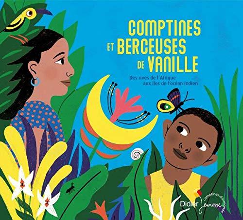 Comptines Et Berceuses De Vanille