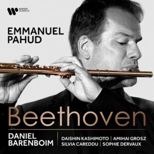 Beethoven: Chamber Music With Flute - Emmanuel Pahud