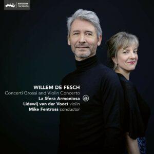 Fesch: Concerti Grossi & Violin Concertos - Mike Fentross