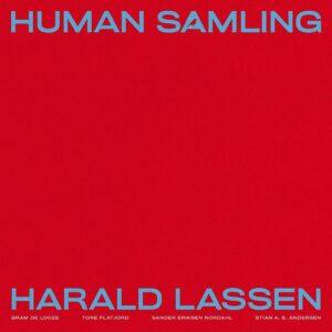 Human Samling - Harald Lassen & Bram De Looze