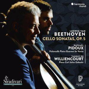 Beethoven: Cello Sonatas Op. 5 - Raphael Pidoux