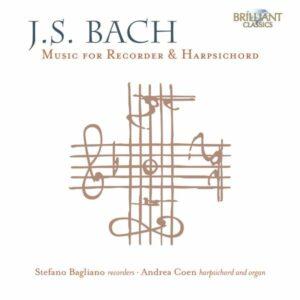 Bach: Music For Recorder & Harpsichord - Stefano Bagliano
