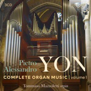 Pietro Alessandro Yon: Complete Organ Music Vol.1 - Tommaso Mazzoletti