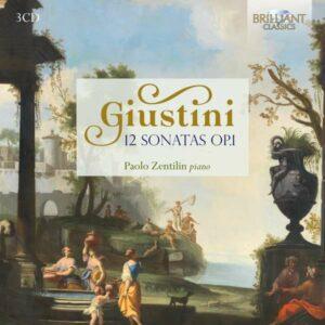 Lodovico Giustini: 12 Piano Sonatas Op.1 - Paolo Zentilin