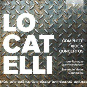 Locatelli: Complete Violin Concertos - Igor Ruhadze