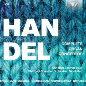 Handel: Complete Organ Concertos - Christian Schmitt