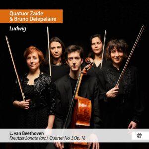 Beethoven: Kreutzer Sonata (Arr.), String Quartet Op.18 No.3 - Quatuor Zaïde
