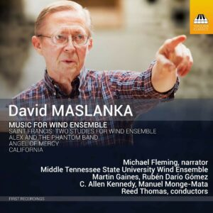 David Maslanka: Music For Wind Ensemble - Middle Tennessee State University Wind Ensemble